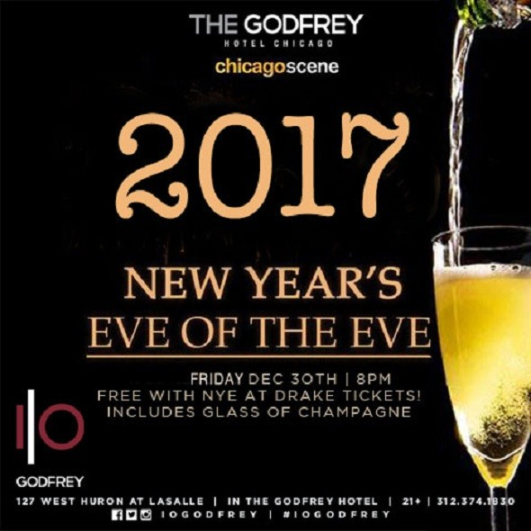 2017 NYE Pre Party in Chicago in The Godfrey Hotel Chicago ...