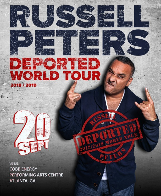 Russell Peters: The Deported World Tour - Atlanta at Cobb Energy ...