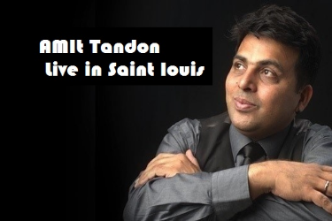 Amit Tandon Stand Up Live In St Louis Saint Mo